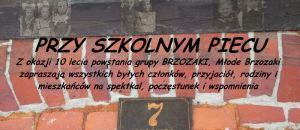 Przy Szkolnym Piecu - 10 lecie Grupy Teatralnej Brzozaki