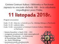 Uroczyste obchody 100 lecie odzyskania Niepodległości przez Polskę w Parchowie