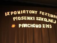IX Powiatowy Festiwal Piosenki Szkolnej Parchowo - 20.11.2015r.