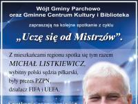 """""""Uczę się od Mistrzów"""" - Spotkanie z Michałem Listkiewiczem"""