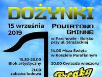 Dożynki Powiatowo Gminne w Parchowie - 15.09.2019r.
